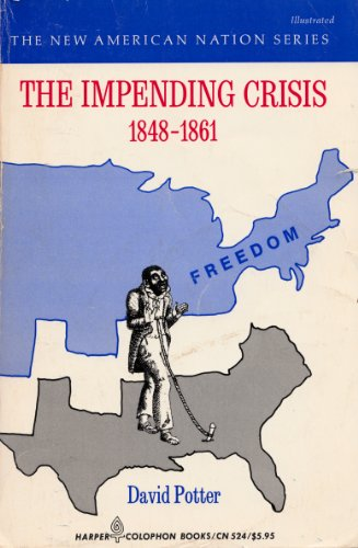 9780060905248: Impending Crisis, 1848-61 (New American Nation)