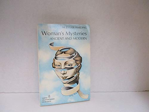 9780060905255: Woman's Mysteries - Ancient and Modern