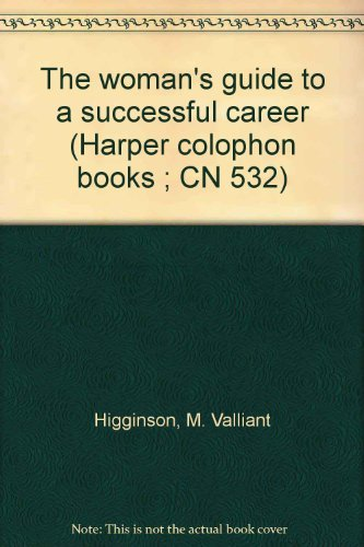 9780060905323: The woman's guide to a successful career (Harper colophon books ; CN 532)