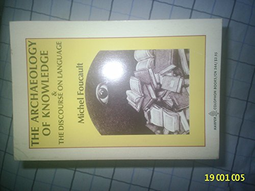 9780060905446: The Archaeology of Knowledge & The Discourse on Language