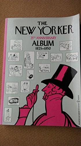 9780060905538: New Yorker Twenty-Fifth Anniversary Album, 1925-1950. Reprint of the 1951 Ed#(Harper Colophon Books)