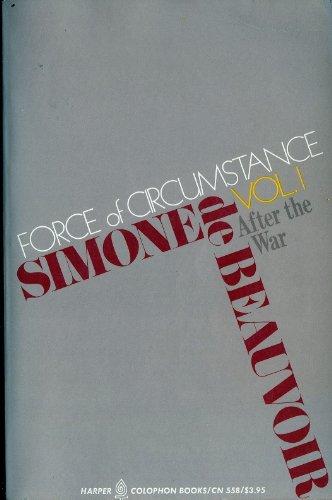 Force of Circumstance Volume 2: Beauvoir, Simone De