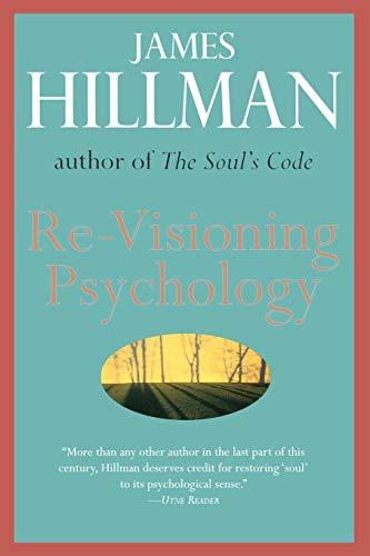 9780060905637: Re-Visioning Psychology