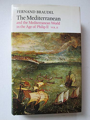 9780060905675: Mediterranean and the Mediterranean World in the Age of Philip Second: 2
