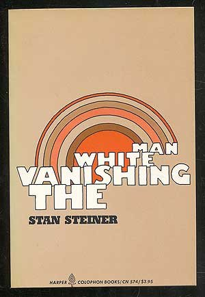 9780060905743: Vanishing White Man