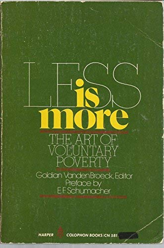 9780060905811: Less is more: The art of voluntary poverty (Harper colophon books ; CN 581)