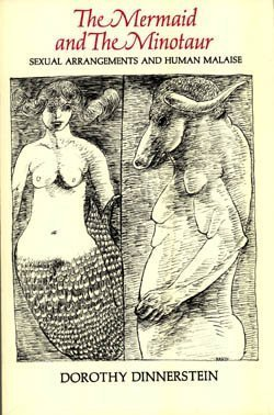 9780060905873: The Mermaid and the Minotaur: Sexual Arrangements and the Human Malaise