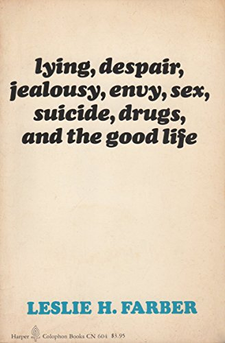 9780060906047: Lying, Despair, Jealousy, Envy, Sex, Suicide, Drugs and the Good Life (Colophon Books)