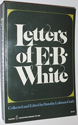 9780060906061: Letters of E B White (Harper Colophon Books)
