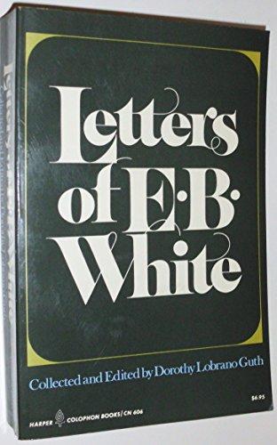 9780060906061: Letters of E B White (Harper Colophon Books)