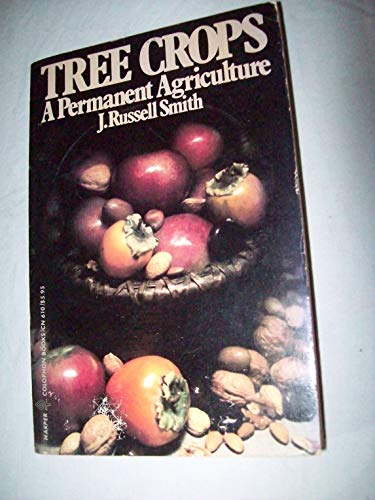 9780060906108: Tree Crops: A Permanent Agriculture