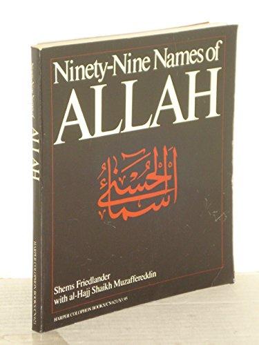 9780060906214: Ninety-Nine Names of Allah: The Beautiful Names = [Asma' Al-Husna]