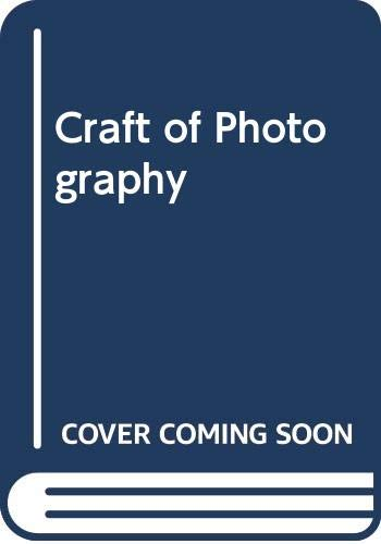 9780060906221: Craft of Photography
