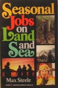 9780060906283: Seasonal Jobs on Land and Sea