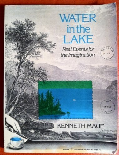 9780060906702: Water in the lake: Real events for the imagination