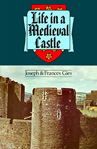 9780060906740: Life in a Medieval Castle