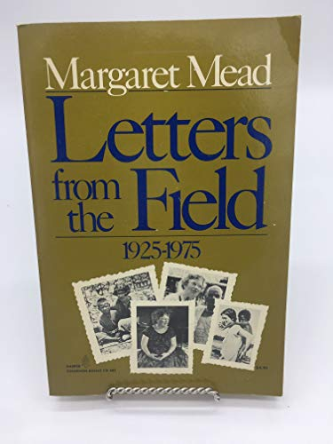9780060906856: Title: Letters from the Field 19251975