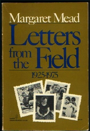 9780060906856: Letters from the Field, 1925-1975