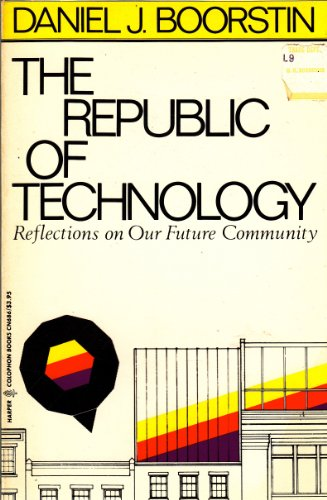 9780060906863: Republic of Technology: Reflections on Our Future Community