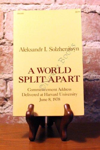 9780060906900: A World Split Apart: Commencement Address Delivered at Harvard University- June 8- 1978