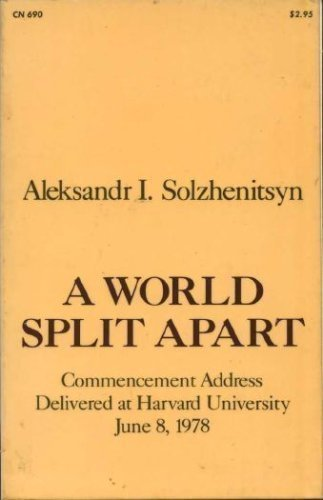 9780060906900: A World Split Apart: Commencement Address Delivered at Harvard University, June 8, 1978