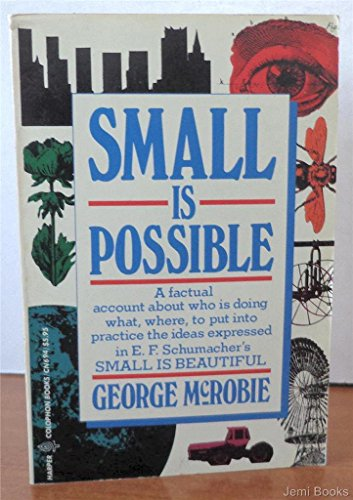 9780060906948: Small Is Possible