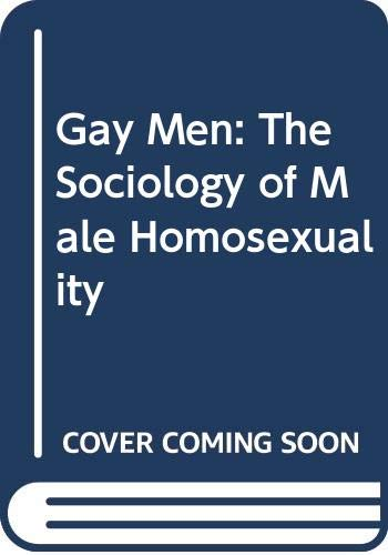 9780060906955: Gay Men: The Sociology of Male Homosexuality
