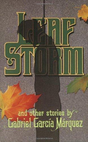 Leaf Storm (Harper Colophon Books): Gabriel Garcia Marquez,
