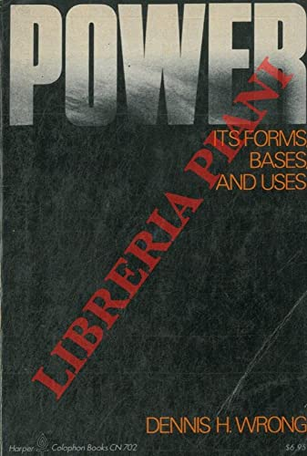 9780060907020: Power, its forms, bases, and uses (Key concepts in the social sciences)