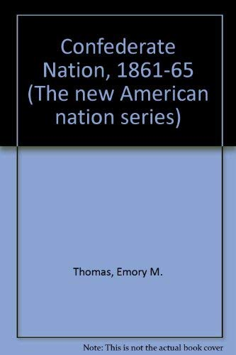 9780060907037: The Confederate Nation: 1861-1865