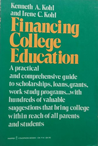 9780060907143: Financing college education