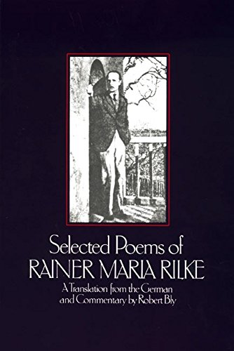 Selected Poems of Rainer Maria Rilke: Rainer Maria Rilke