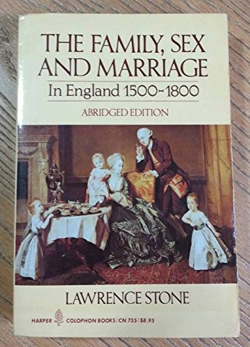 9780060907358: Family, Sex and Marriage in England, 1500-1800, Abridged edition