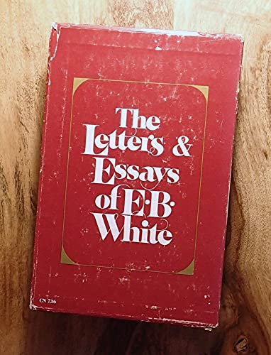 9780060907365: Letters and Essays of E.B. White