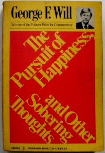 9780060907389: The Pursuit of Happiness and Other Sobering Thoughts (Harper Colophon Books; Cn738)