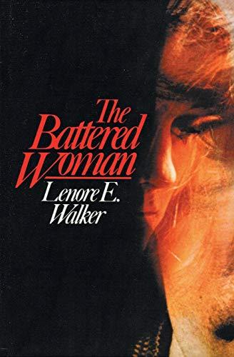 Battered Woman: Walker, Lenore E.