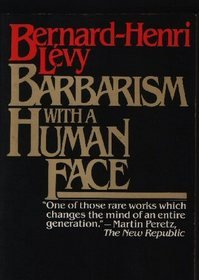 9780060907457: Barbarism With a Human Face