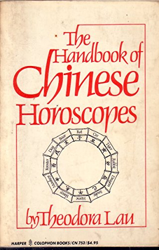 9780060907525: Title: Handbook of Chinese Horoscopes