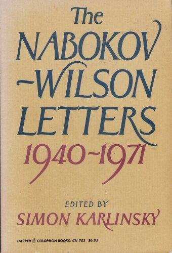 9780060907532: The Nabokov-Wilson letters: Correspondence between Vladimir Nabokov and Edmund Wilson, 1940-1971