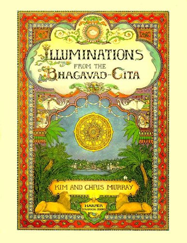 Illuminations from the Bhagavad-Gita: Kim Murray; Chris Murray
