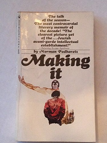 Making It: Podhoretz, Norman