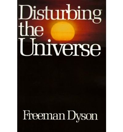 9780060907716: [(Disturbing the Universe)] [by: Freeman J. Dyson]