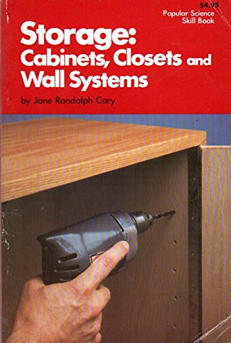 9780060907792: Storage: Cabinets, Closets, and Wall Systems (Popular Science Skill Book)