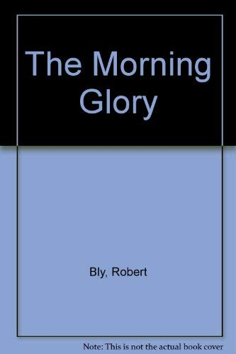 The Morning Glory: Bly, Robert, Depaola,