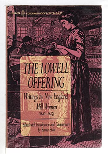 9780060907969: Lowell Offering: Writings by New England Mill Women, 1840-1845