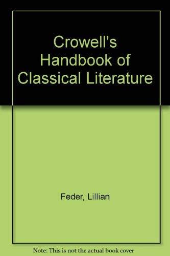 9780060908027: Crowell's Handbook of Classical Literature