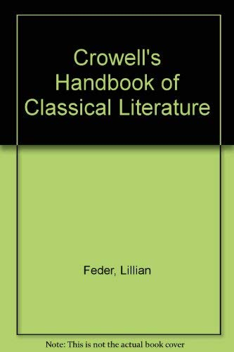 9780060908027: Crowell's Handbook of Classical Literature