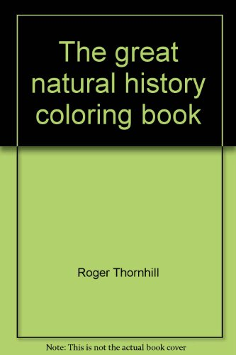 9780060908072: The great natural history coloring book