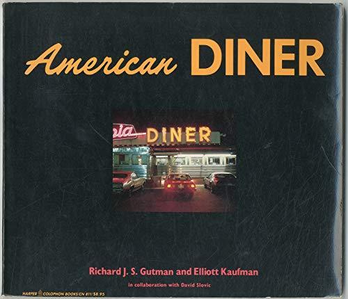 American Diner: Richard J.S. Gutman, Elliott Kaufman