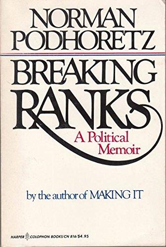 9780060908164: Breaking Ranks: A Political Memoir (Harper Colophon Books; Cn816)